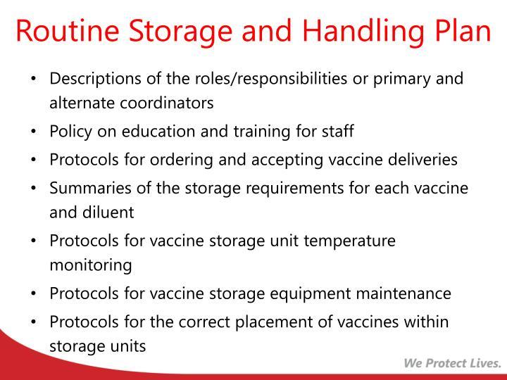 Routine Storage and Handling Plan