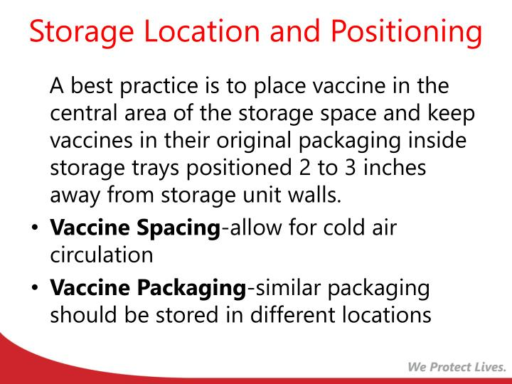 Storage Location and Positioning