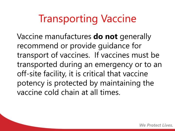 Transporting Vaccine