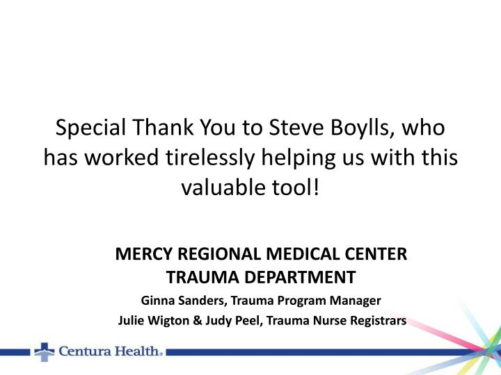 Special Thank You to Steve Boylls, who has worked tirelessly helping us with this valuable tool!