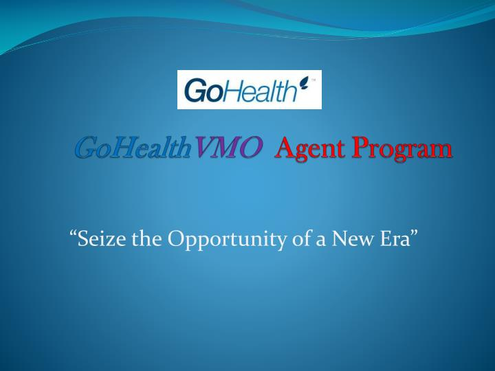 Gohealth vmo agent program