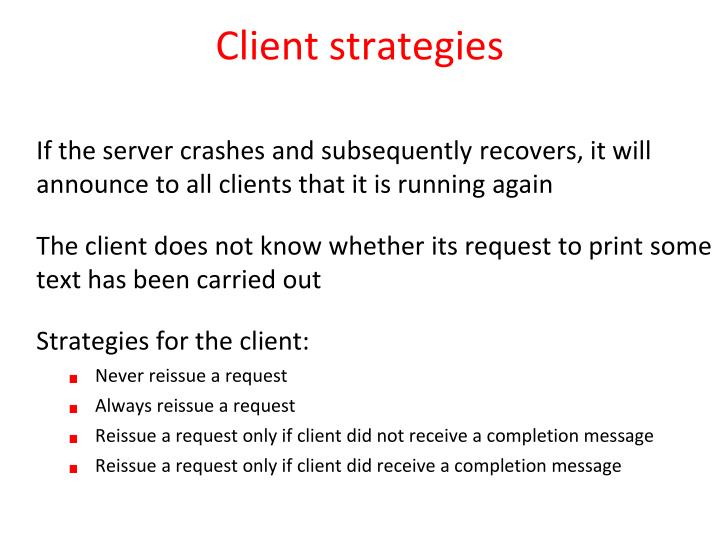 Client strategies