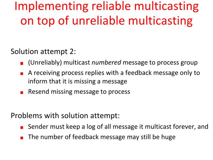Implementing reliable multicasting