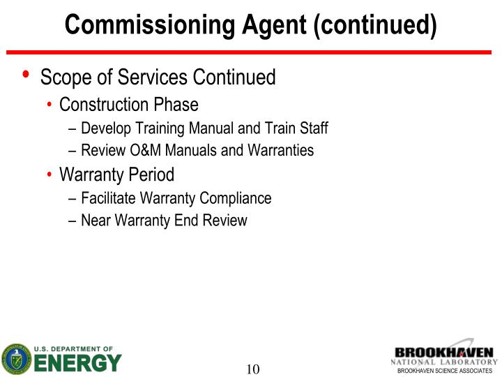 Commissioning Agent (continued)