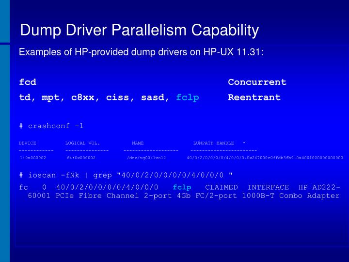 Dump Driver Parallelism Capability