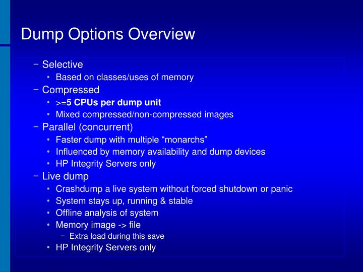 Dump Options Overview
