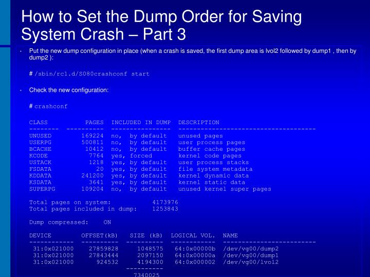 How to Set the Dump Order for Saving System Crash – Part 3