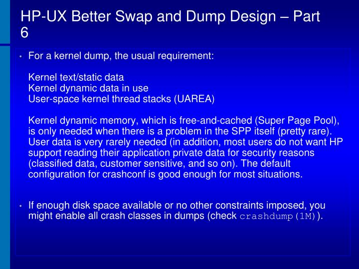 HP-UX Better Swap and Dump Design – Part 6