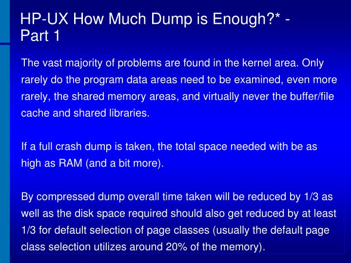 HP-UX How Much Dump is Enough?* - Part 1