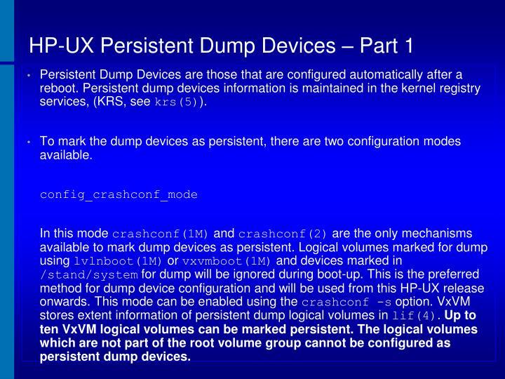 HP-UX Persistent Dump Devices – Part 1