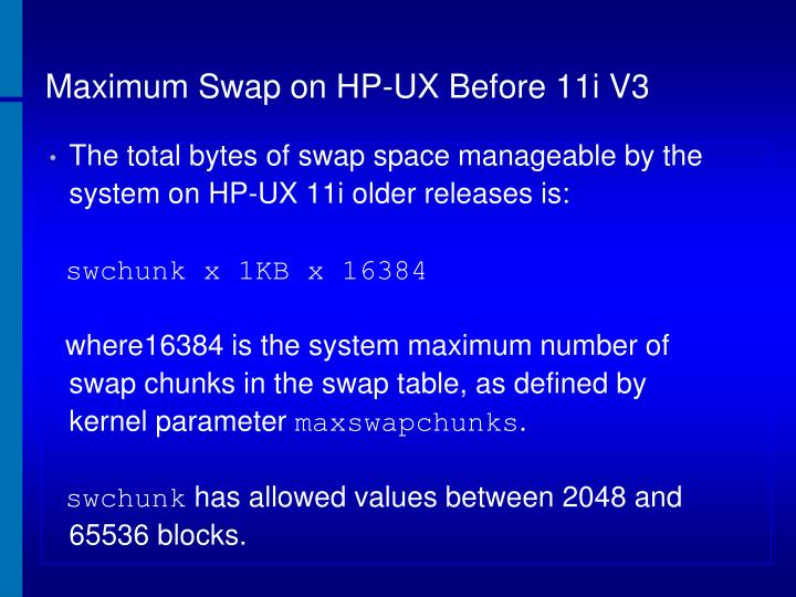 Maximum Swap on HP-UX Before 11i V3