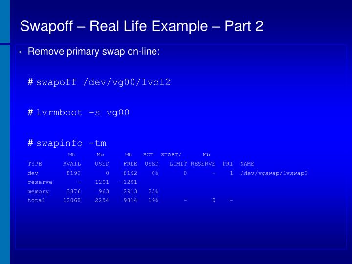 Swapoff – Real Life Example – Part 2