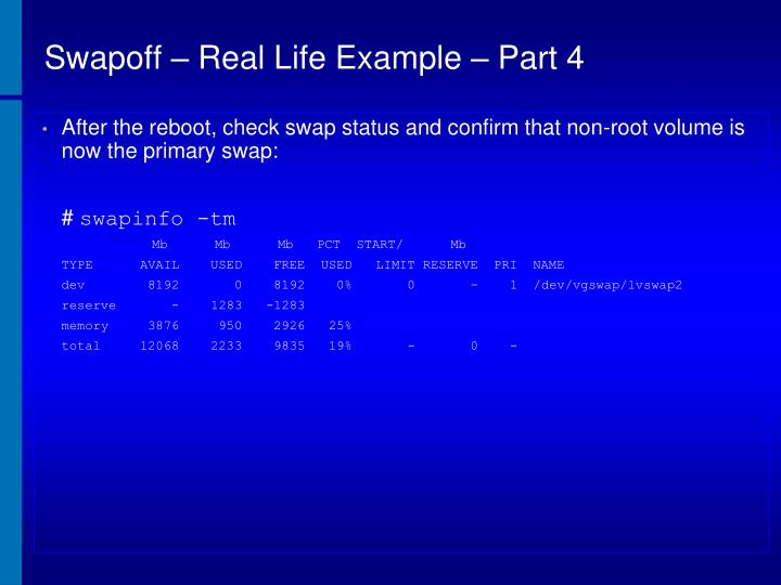 Swapoff – Real Life Example – Part 4