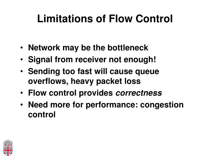 Limitations of Flow Control