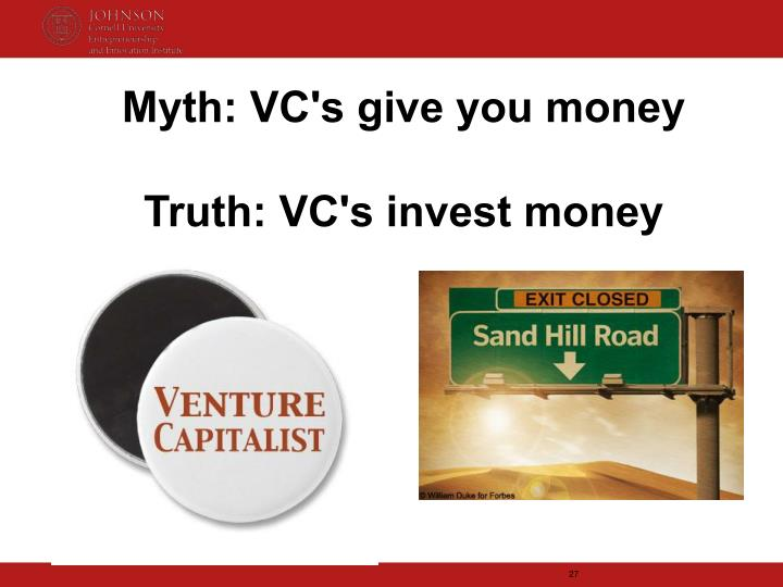 Myth: VC's give you money