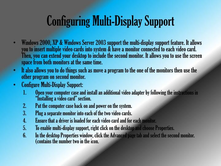 Configuring Multi-Display Support