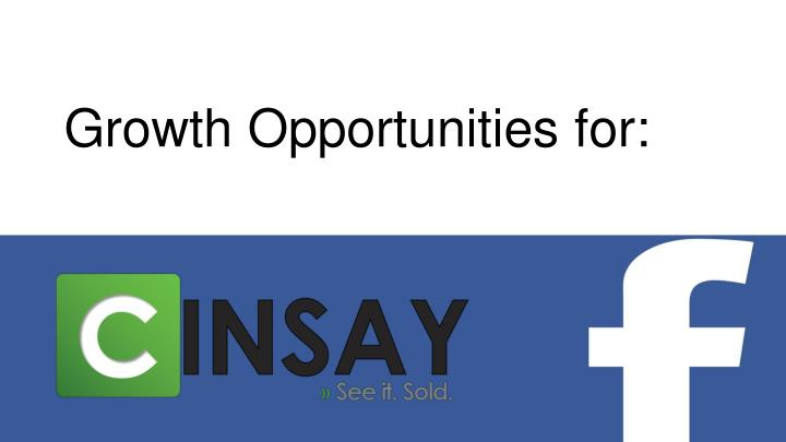 Growth Opportunities for: