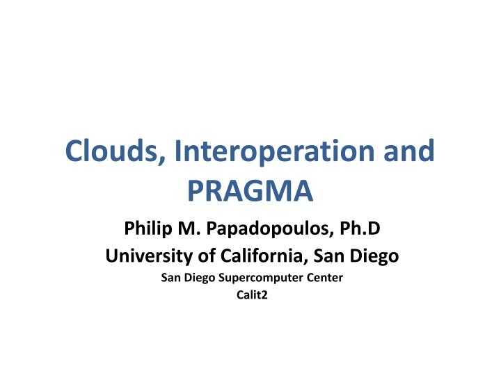 Clouds interoperation and pragma