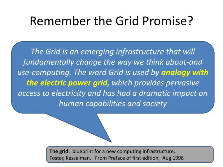 Remember the grid promise