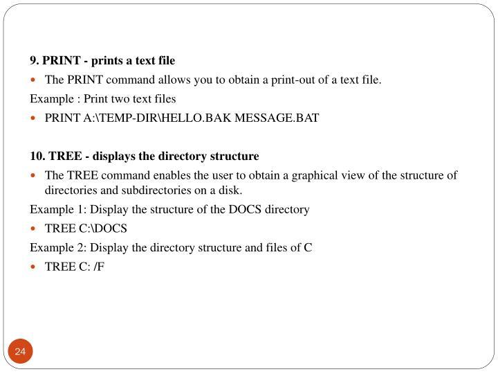 9. PRINT - prints a text file
