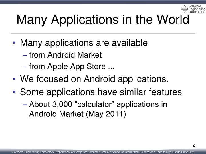Many applications in the world