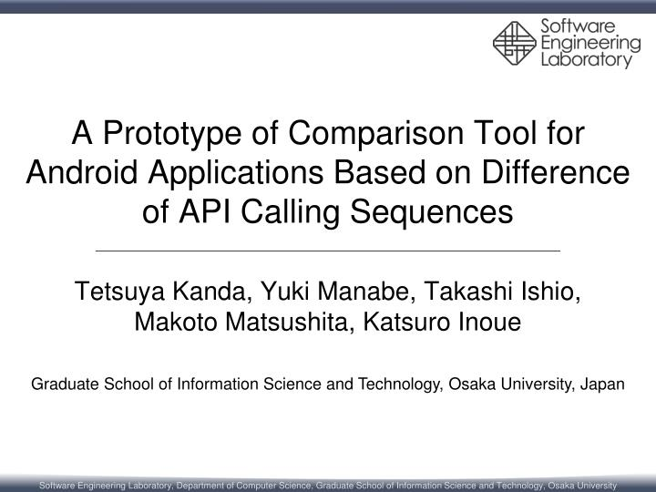 A Prototype of Comparison Tool for Android Applications Based on Difference of API Calling Sequences