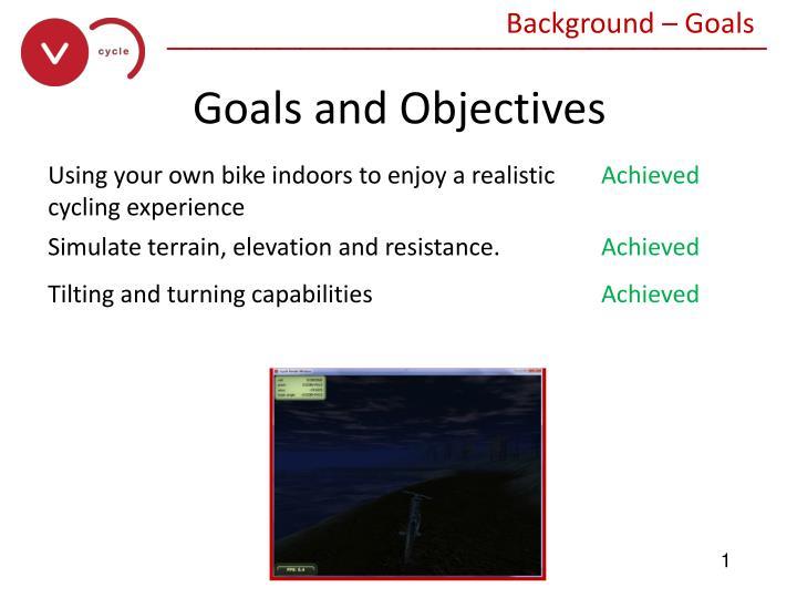 Background – Goals