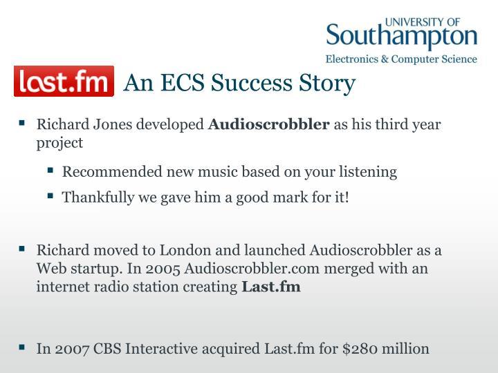 An ECS Success Story