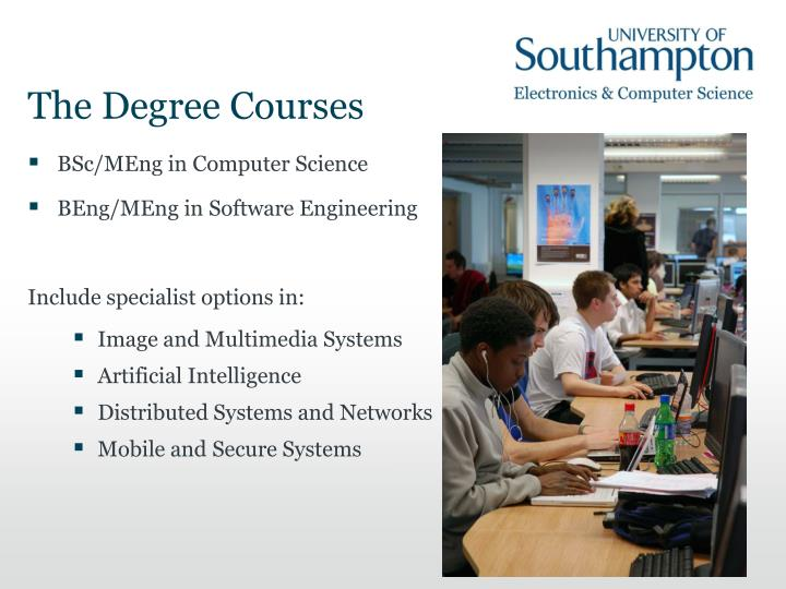 The Degree Courses