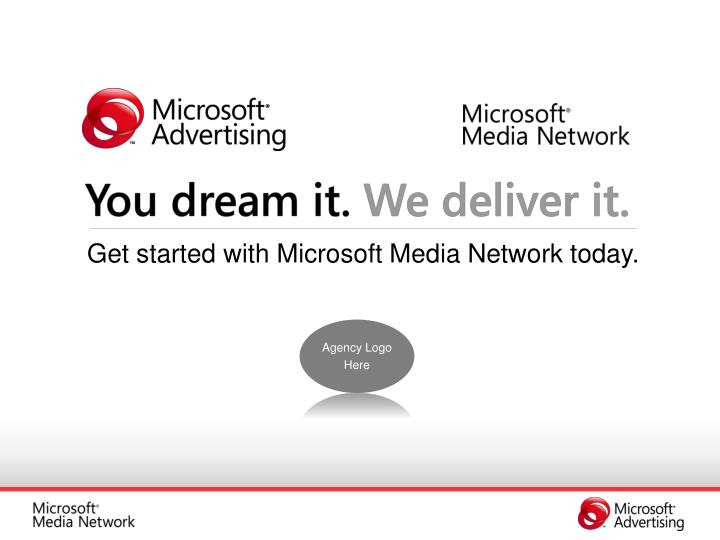 Get started with Microsoft Media Network today.