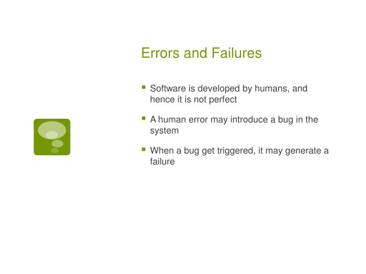 Errors and failures