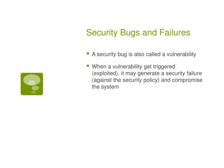 Security Bugs and Failures