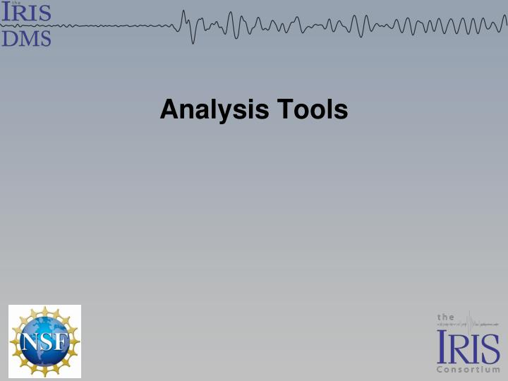 Analysis tools