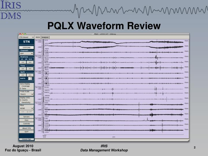 Pqlx waveform review