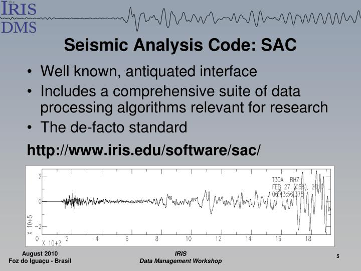 Seismic Analysis Code: SAC