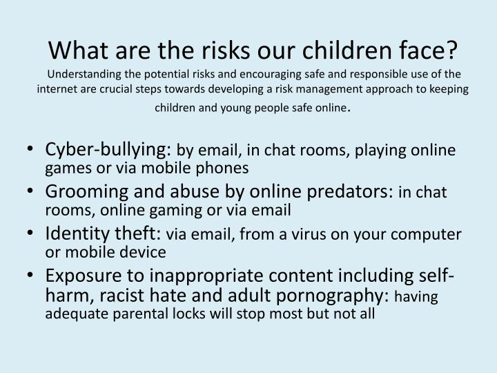 What are the risks our children face?