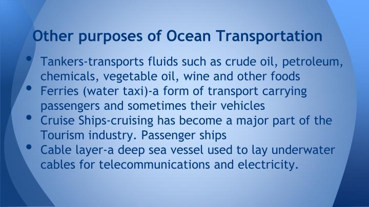 Other purposes of Ocean Transportation