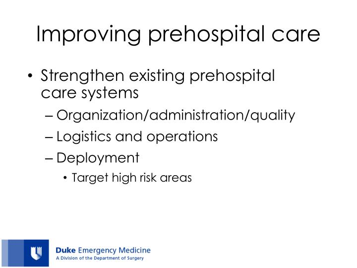 Improving prehospital care