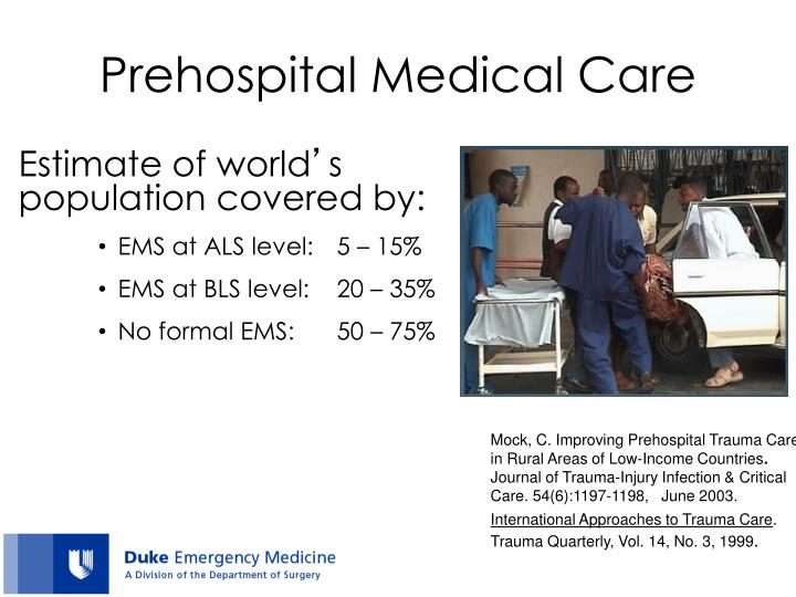 Prehospital Medical Care