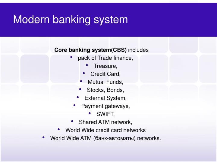 Modern banking system