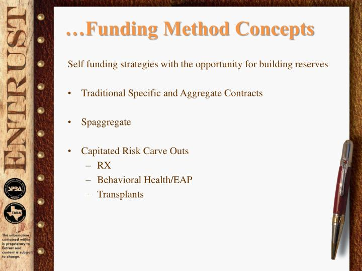 …Funding Method Concepts