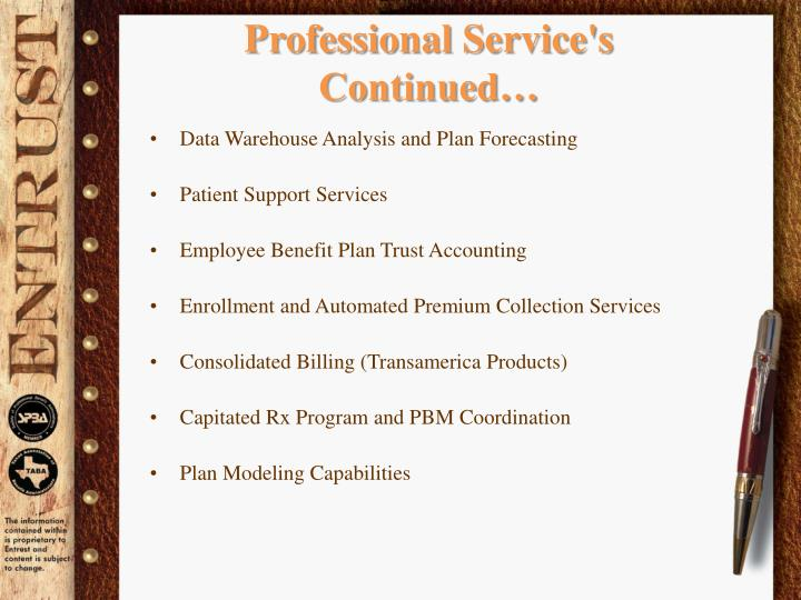 Professional Service's Continued…
