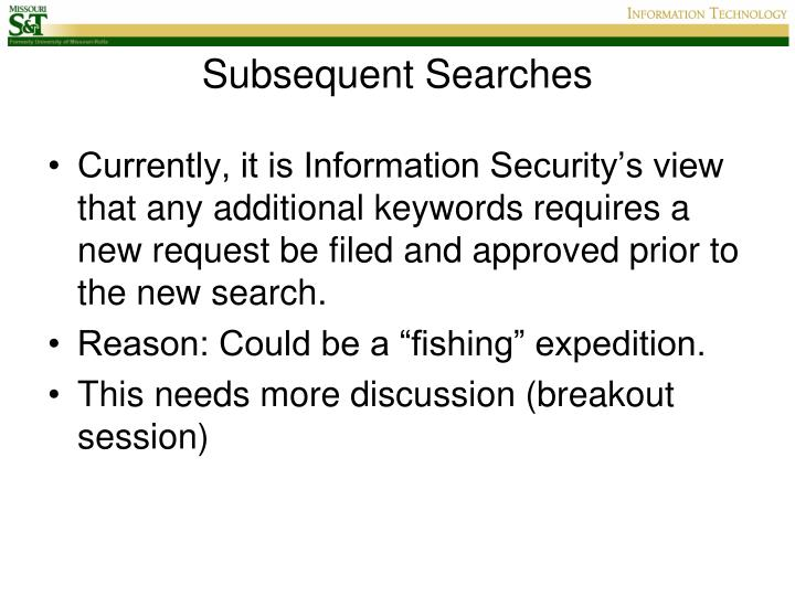 Subsequent Searches