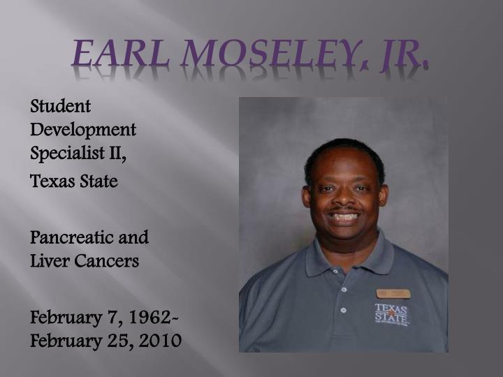 Earl MosELEY, Jr.