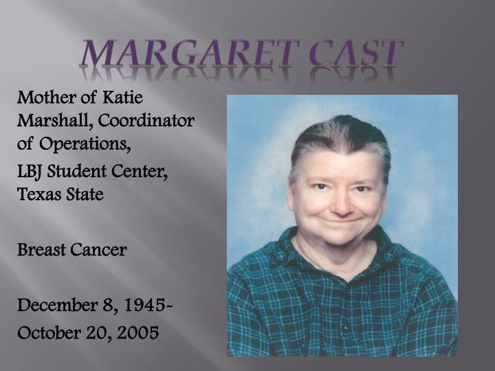Margaret Cast