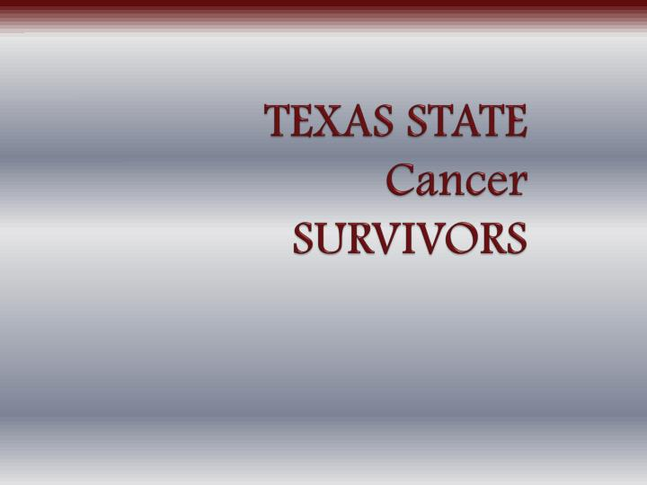 Texas state cancer survivors