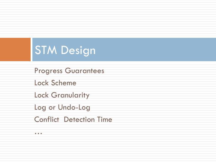 STM Design