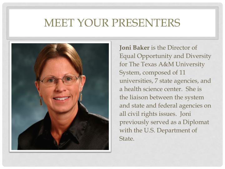 Meet your presenters
