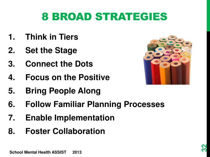 8 Broad Strategies