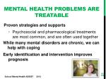 mental health problems are treatable